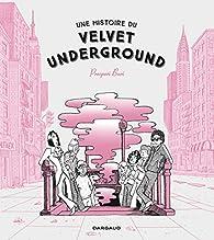 Une histoire du Velvet Underground par Buri