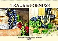 Trauben-Genuss. Aromatische Weintrauben und suesse Tafeltrauben (Wandkalender 2022 DIN A2 quer): Trauben schmecken immer und sie sind sogar das ganze Jahr ueber erhaeltlich. (Monatskalender, 14 Seiten )