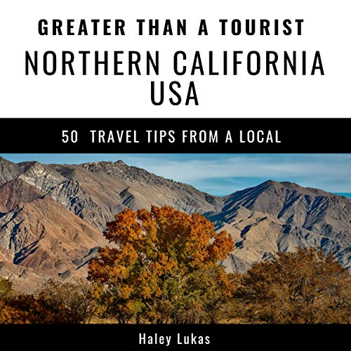 Couverture de Greater Than a Tourist - Northern California USA