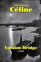 London Bridge (French Literature Series)