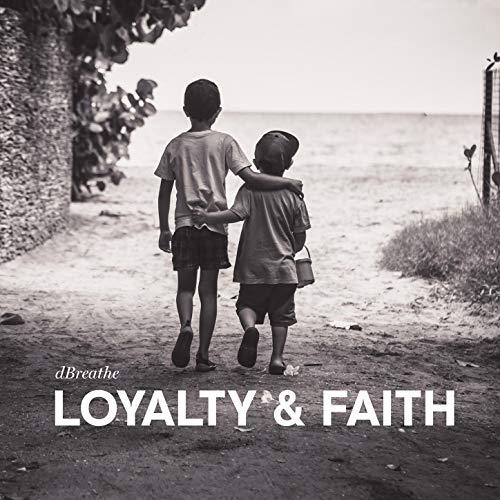 Loyalty & Faith