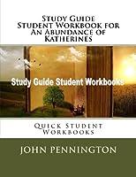 Quick Student an Abundance of Katherines: Quick Student Workbooks