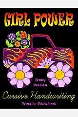 Girl Power Cursive Handwriting Practice Workbook Paperback