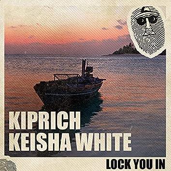 Lock You In
