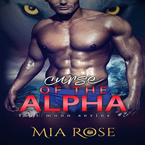 Curse of the Alpha audiobook cover art
