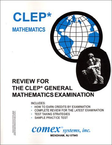 Review For The Clep General Mathematics Review For The Clep General Mathematics Examination