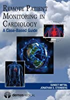 Remote Patient Monitoring in Cardiology