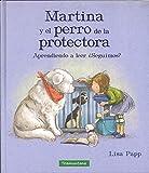 Martina y el perro de la protectora: Aprendiendo a leer. ¿Seguimos? (INFANTIL)