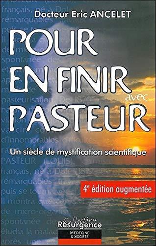 Pour en finir avec Pasteur