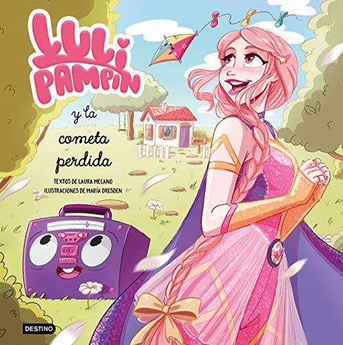 Luli Pampín y la cometa perdida (Libros ilustrados)