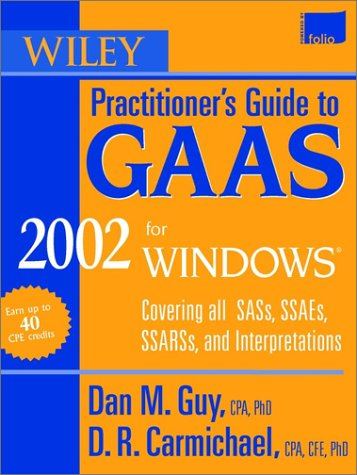 Wiley Practitioner's Guide to GAAS 2002 for Windows: Covering SASs, SSAEs, SSARs and Interpretations