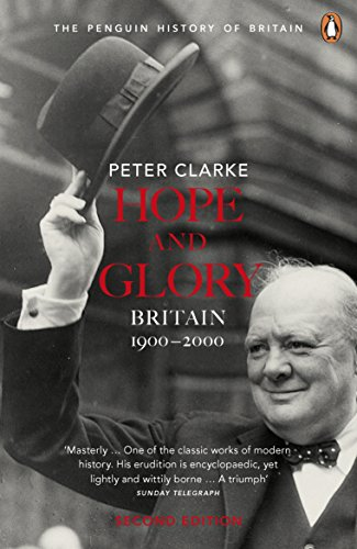 Hope and Glory: Britain 1900-2000: Britain 1900-2000, Second Edition (Penguin History of Britain)