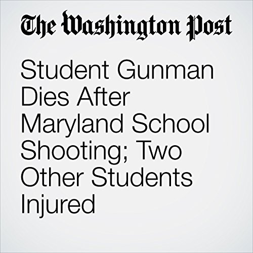Student Gunman Dies After Maryland School Shooting; Two Other Students Injured copertina
