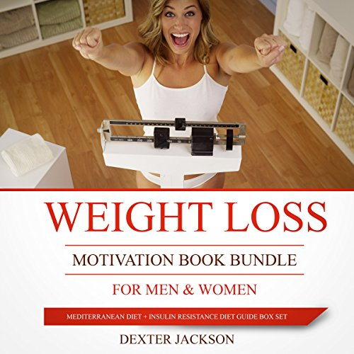Weight Loss Motivation Book Bundle for Men & Women: Mediterranean Diet + Insulin Resistance Diet Guide Box Set audiobook cover art