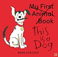 This is a Dog (Ross Collins)