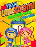 Team Umizoomi Coloring Book For Kids: Great gift for Team Umizoomi fan with amazing illustrations