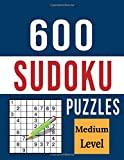 600 Sudoku Puzzles - Medium Level: Great Puzzle Book with Plenty of Intermediate Level Sudoku Grids with Solutions for Adults, Seniors and Teens