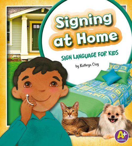 Signing at Home: Sign Language for Kids (Time to Sign)