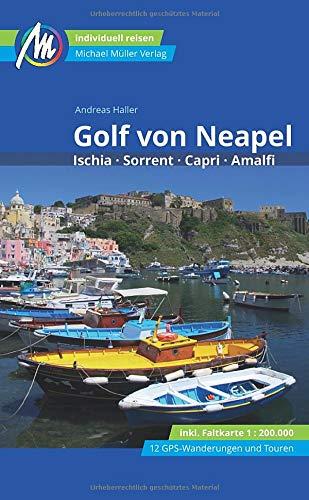 Golf von Neapel Reiseführer Michael Müller Verlag: Ischia, Sorrent, Capri, Amalfi