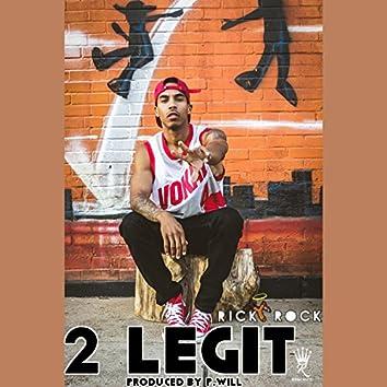 2 Legit