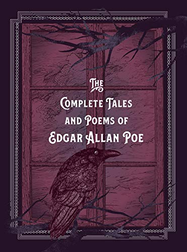 The Complete Tales & Poems of Edgar Allan Poe: Timeless Classics
