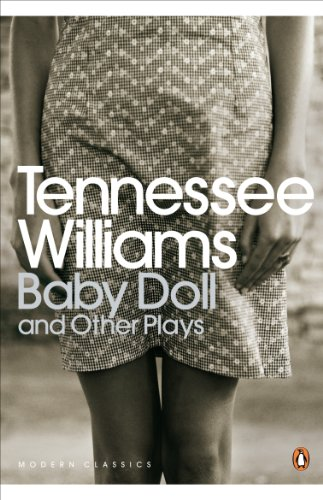 Baby Doll and Other Plays (Penguin Modern Classics) by [Tennessee Williams]
