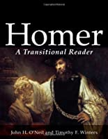 Homer: A Transitional Reader (Ancient Greek Transitional Reader Series)