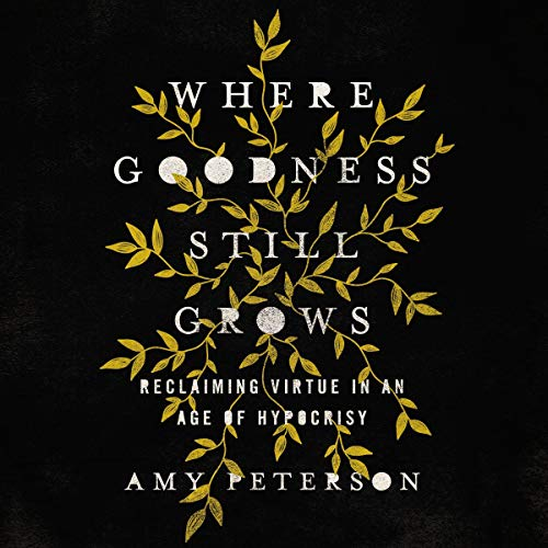 Where Goodness Still Grows cover art