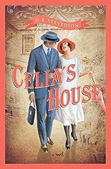 Celia's House by [D.E. Stevenson]