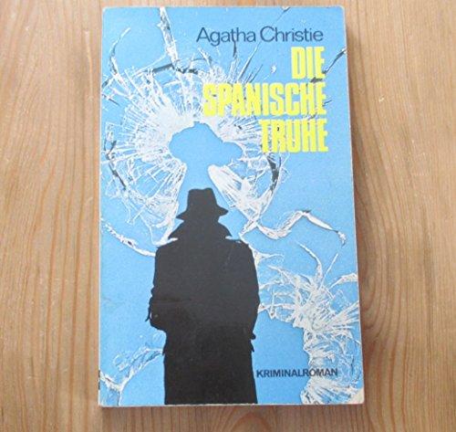 Kaiser-Krimi ; 13 Die spanische Truhe : Kriminalroman