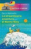 Le straordinarie avventure di Nonno Nino