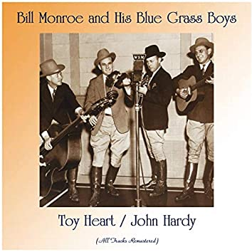 Toy Heart / John Hardy (Remastered 2020)