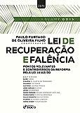 Lei de recuperação e falência: Pontos relevantes e controversos da reforma pela lei 14.112/20 (Portuguese Edition)