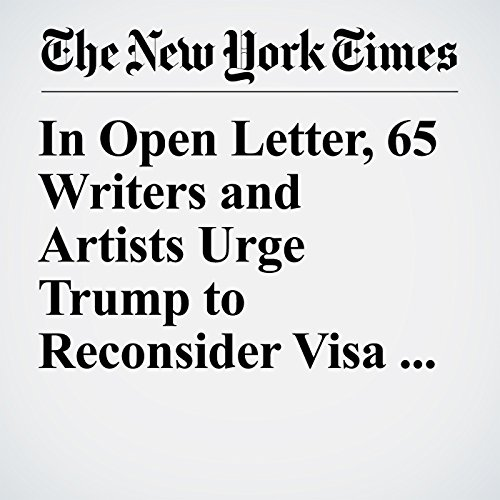 In Open Letter, 65 Writers and Artists Urge Trump to Reconsider Visa Ban copertina