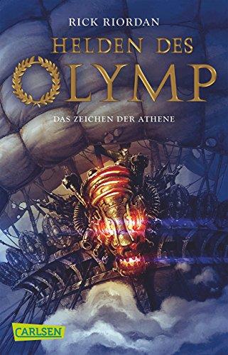 Helden des Olymp, Band 3: Das Zeichen der Athene von Rick Riordan (2. Oktober 2015) Taschenbuch