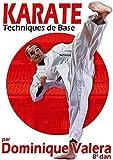 Karaté - Techniques de base par Dominique Valera (8ème Dan) [Francia] [DVD]