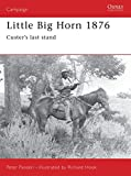 Little Big Horn 1876: Custer's Last Stand: No. 39 (Campaign)