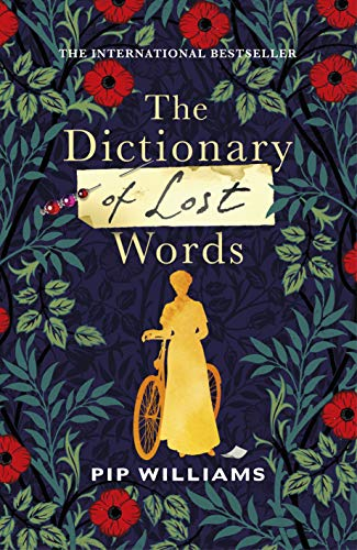 The Dictionary of Lost Words: The International Bestsell