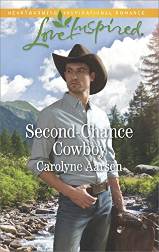 Second-Chance Cowboy: A Fresh-Start Family Romance (Cowboys of Cedar Ridge Book 2) (English Edition)
