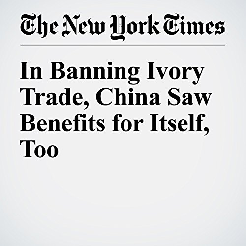 In Banning Ivory Trade, China Saw Benefits for Itself, Too cover art
