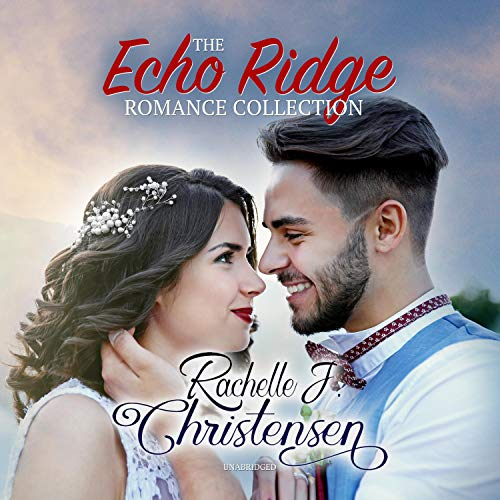 The Echo Ridge Romance Collection  By  cover art