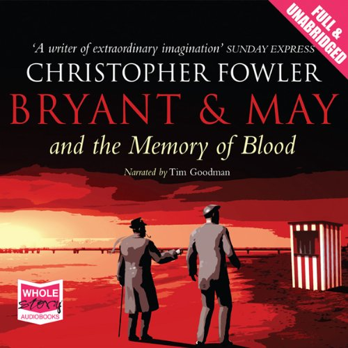 Bryant & May and the Memory of Blood audiobook cover art