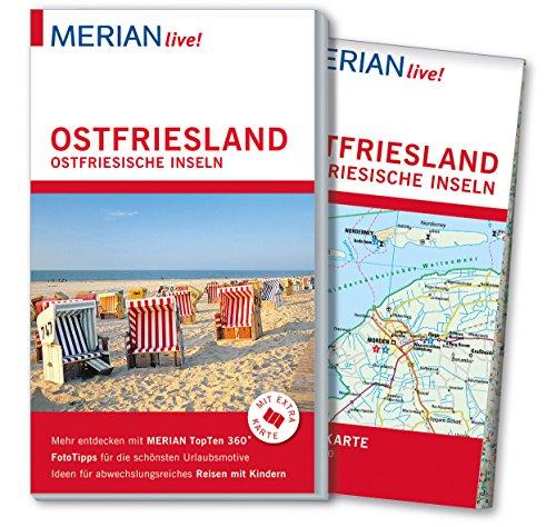 MERIAN live! Reiseführer Ostfriesland Ostfriesische Inseln: Mit Extra-Karte zum Herausnehmen
