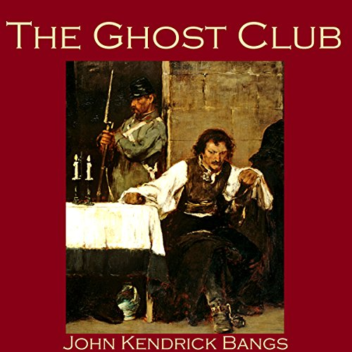 The Ghost Club     An Unfortunate Episode in the Life of No. 5010              By:                                                                                                                                 John Kendrick Bangs                               Narrated by:                                                                                                                                 Cathy Dobson                      Length: 39 mins     Not rated yet     Overall 0.0