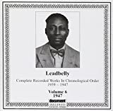 Songtexte von Lead Belly - Complete Recorded Works 1939–1947 in Chronological Order: Volume 6, 1947