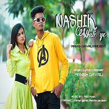 Nashik Wali Ye
