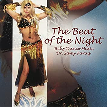 The Beat of the Night: Belly Dance Music