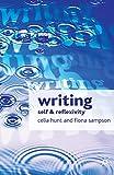 Writing: Self and Reflexivity