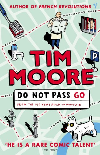 Do Not Pass Go: From the Old Kent Road to Mayfair (English Edition) eBook: Moore, Tim: Amazon.es: Tienda Kindle