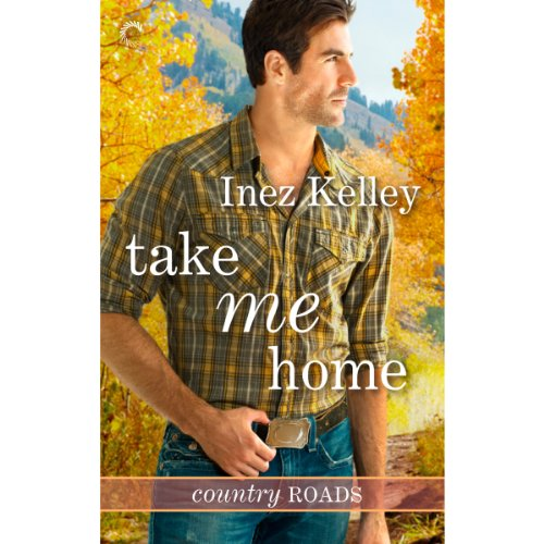 Take Me Home Audiobook By Inez Kelley cover art